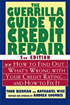The Guerrilla Guide to Credit Repair: How to…