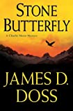 Doss, James D.: Stone Butterfly (Charlie Moon Mysteries)