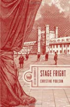 Stage Fright by Christine Poulson