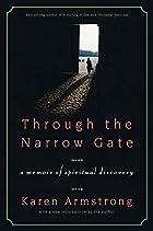 Through the Narrow Gate by Karen Armstrong