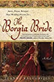 Kalogridis, Jeanne: The Borgia Bride