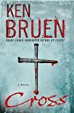 Ken Bruen: Cross: A Novel (Jack Taylor Novels)