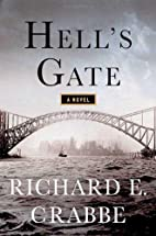 Hell's Gate: A Novel (Thomas Dunne Books) by…