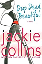 Drop Dead Beautiful by Jackie Collins