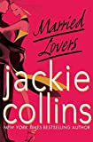 Collins, Jackie: Married Lovers