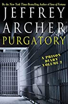 A Prison Diary - Volume 2: Purgatory by…