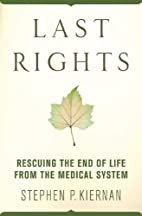 Last Rights: Rescuing the End of Life from…