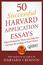 50 Successful Harvard Application Essays:…