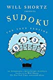 Shortz, Will: Will Shortz Presents Sudoku for Your Bedside: 100 Wordless Crossword Puzzles
