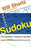 Shortz, Will: Will Shortz Presents Easiest Sudoku: 100 Wordless Crossword Puzzles