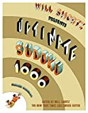 Shortz, Will: Will Shortz Presents Ultimate Sudoku: 1000 Wordless Crossword Puzzles