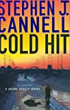 Cannell, Stephen J.: Cold Hit: A Shane Scully Novel (Shane Scully Novels)