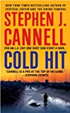 Cannell, Stephen J.: Cold Hit (A Shane Scully Novel)