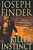 Finder, Joseph: Killer Instinct