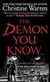 Warren, Christine: The Demon You Know (A Novel of the Others) (A Paranormal Romance)