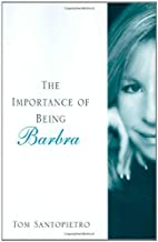 The Importance of Being Barbra: The…