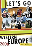 Let's Go Inc.: Let's Go 2006 Western Europe (Let's Go: Western Europe)