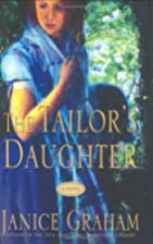The Tailor's Daughter by Janice Graham