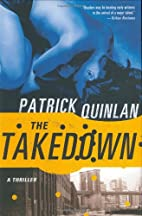 The Takedown by Patrick Quinlan