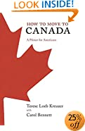 How to Move to Canada: A Primer for Americans