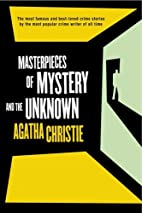 Masterpieces of Mystery and the Unknown by…