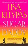 Kleypas, Lisa: Sugar Daddy