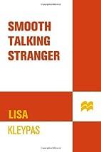 Smooth Talking Stranger by Lisa Kleypas