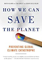 How We Can Save the Planet: Preventing…