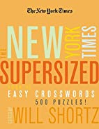 The New York Times Supersized Book of Easy…