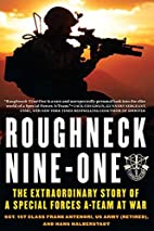 Roughneck Nine-One: The Extraordinary Story…