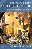 Dozois, Gardner: The Year's Best Science Fiction: Twenty-third Annual Collection