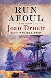 Druett, Joan: Run Afoul (Wiki Coffin Mysteries)