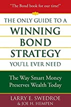 The Only Guide to a Winning Bond Strategy…