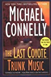 Connelly, Michael: The Last Coyote/Trunk Music (Harry Bosch)