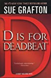 Grafton, Sue: D Is for Deadbeat