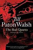 Walsh, Jill Paton: The Bad Quarto: An Imogen Quy Mystery