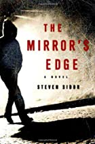 The Mirror's Edge by Steven Sidor