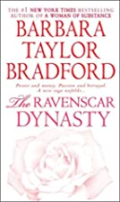 The Ravenscar Dynasty by Barbara Taylor…