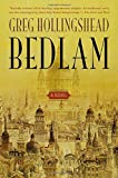 Hollingshead, Greg: Bedlam