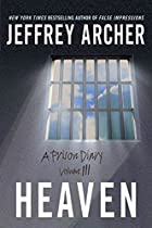 A Prison Diary - Volume 3: Heaven by Jeffrey…