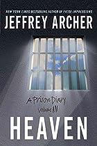 A Prison Diary - Volume 3: Heaven by Jeffrey…