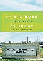 The Big Book of Irony by Jon Winokur