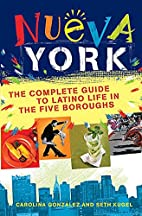 Nueva York: The Complete Guide to Latino…