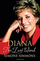 Diana--The Last Word by Simone Simmons