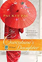 The Concubine's Daughter: A Novel by…