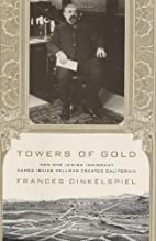 Towers of Gold: How One Jewish Immigrant…