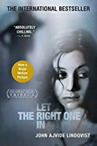 Let the Right One In by John Ajvide…
