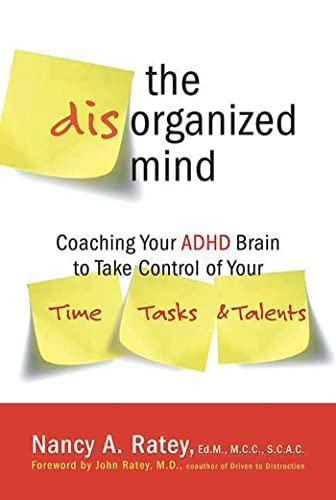 the-disorganized-mind-coaching-your-adhd-brain-to-take-control-of-your-time-tasks-and-talents