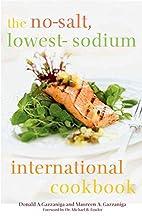 The No-Salt, Lowest-Sodium International…