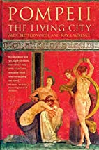 Pompeii: The Living City by Alex Butterworth
